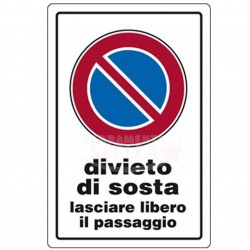 CARTELLO TARGHETTA PLASTICA 30 X 20 CM DIVIETO DI SOSTA PLASTICA PASSO CARRABILE