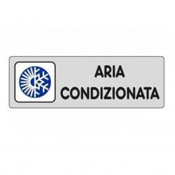 ETICHETTA CARTELLO TARGHETTA ADESIVA ARIA CONDIZIONATA 15 X 5 CM