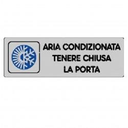 ETICHETTA CARTELLO TARGHETTA ADESIVA ADESIVO - ARIA CONDIZIONATA TENERE CHIUSA LA PORTA - 15 X 5 CM