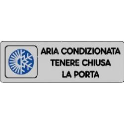 ETICHETTA CARTELLO ADESIVA ARIA CONDIZIONATA TENERE CHIUSA LA PORTA 15 X 5 CM