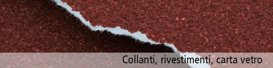 Collanti  - Rivestimenti -  Carta Vetro